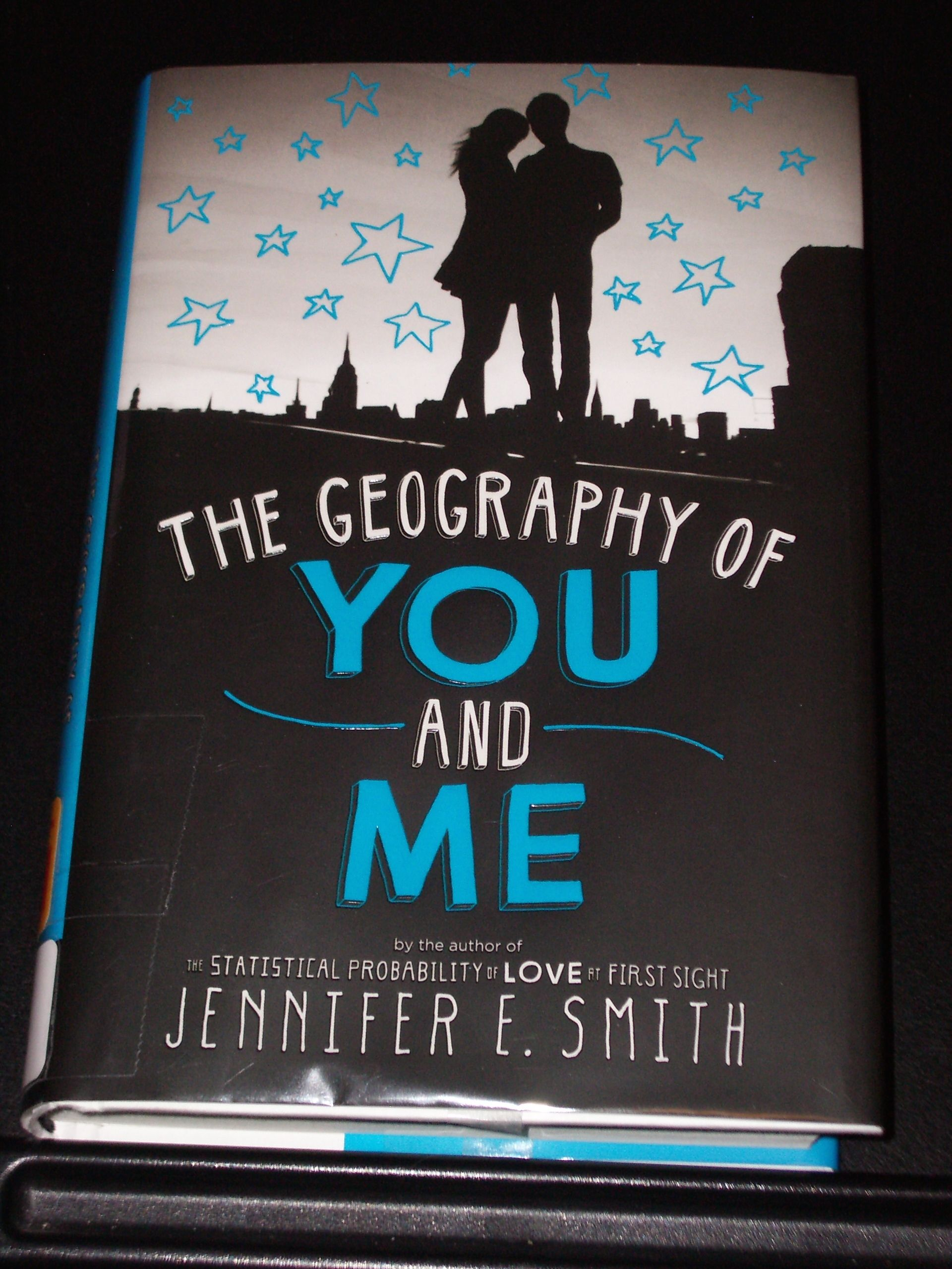 The Geography Of You And Me By Jennifer E Smith Geography Will Smith Author