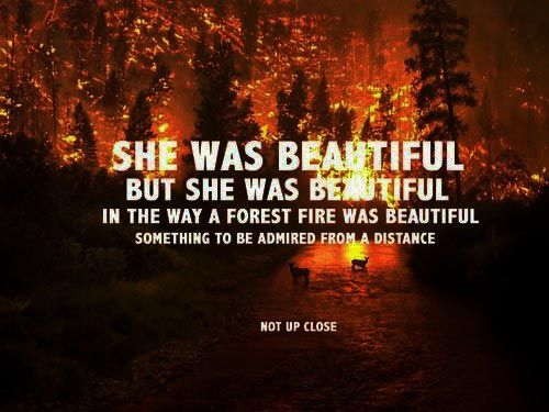 She Was Beautiful, But She Was Beautiful In The Way A
