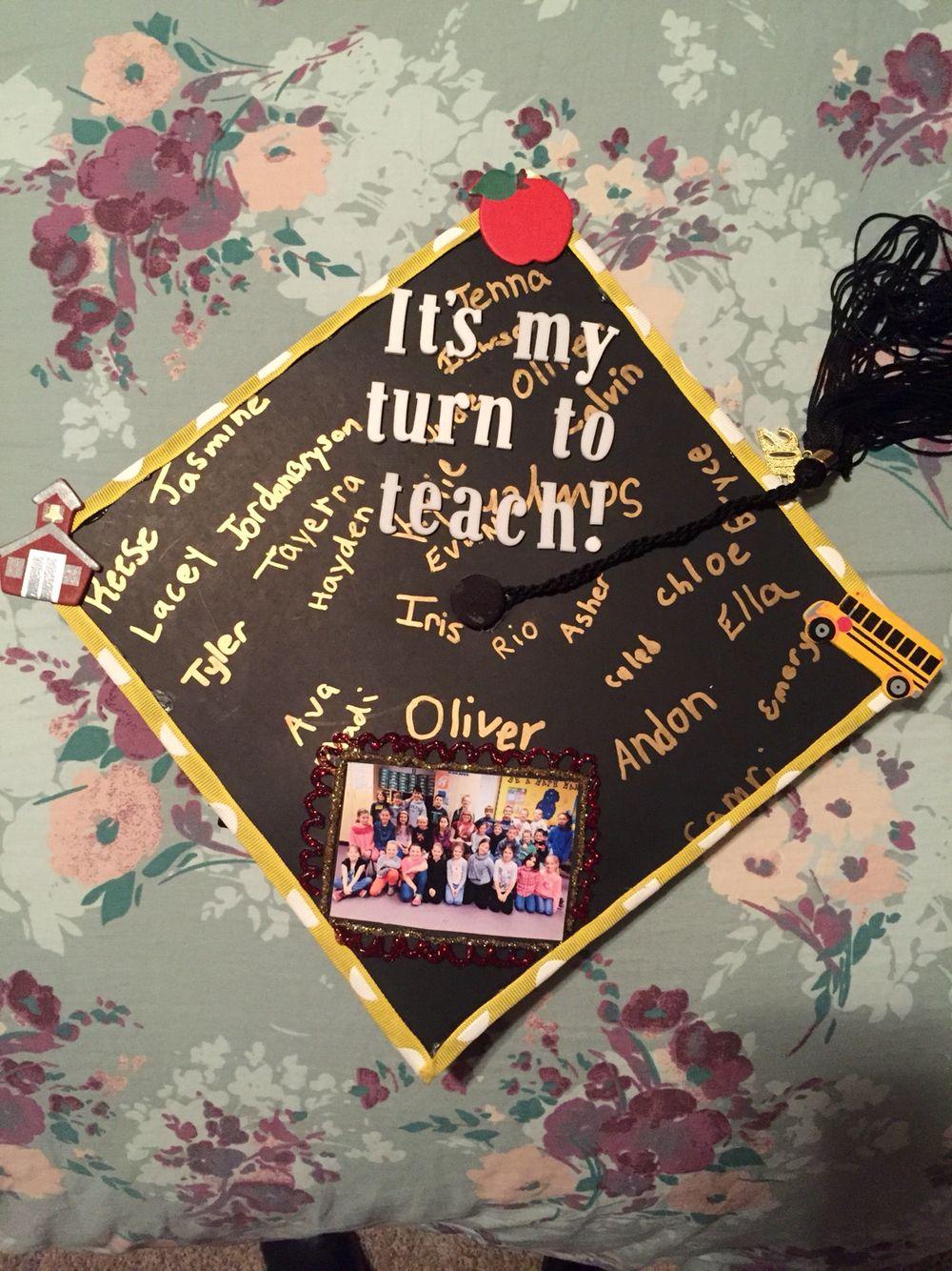 Future teacher graduation cap! Teacher graduation cap