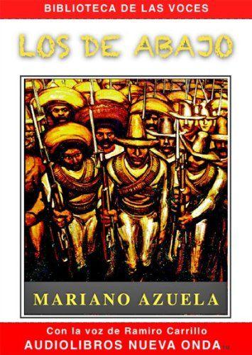Los de abajo by Mariano Azuela. Media PQ7297.A9 L67 2010