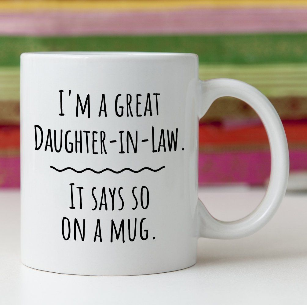 Funny daughter in law mug gift for future or current
