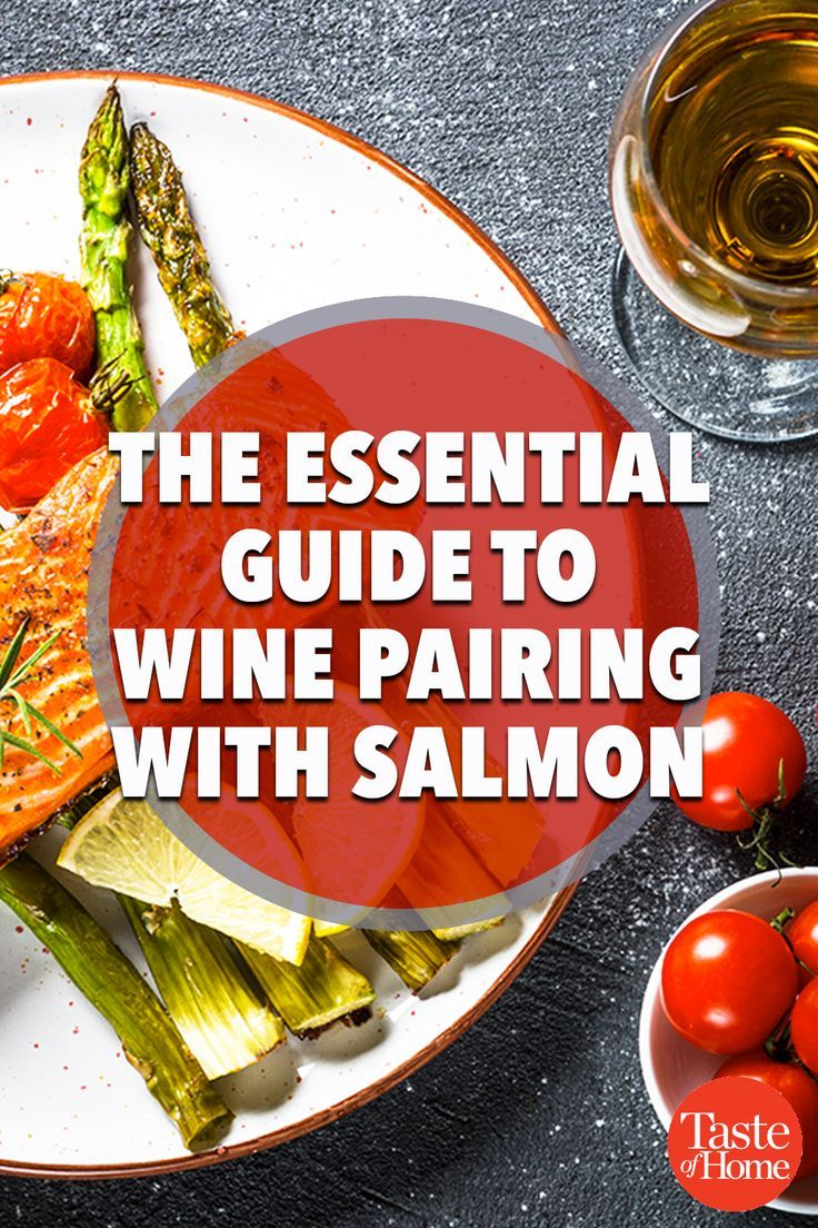 The Essential Wines To Serve With Salmon In 2020 Wine Recipes Wine Pairing Salmon Wine Pairing