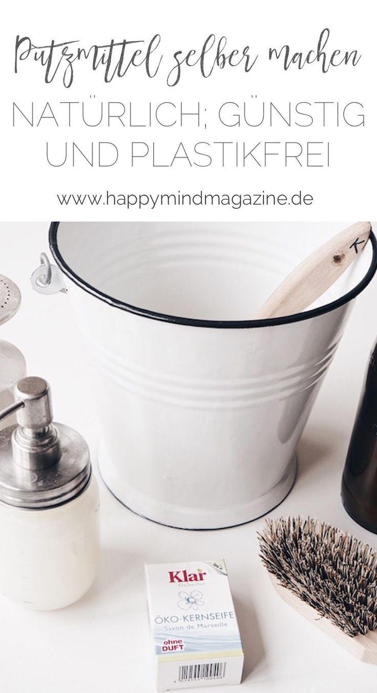 Nie Wieder Putzmittel Kaufen Naturlich Gunstig Und Plastikfrei Plastikfrei Spulmittel Selber Machen Waschmittel Selber Machen