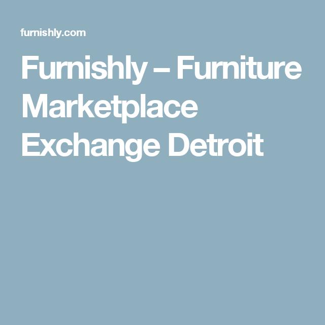 Furnishly – Furniture Marketplace Exchange Detroit