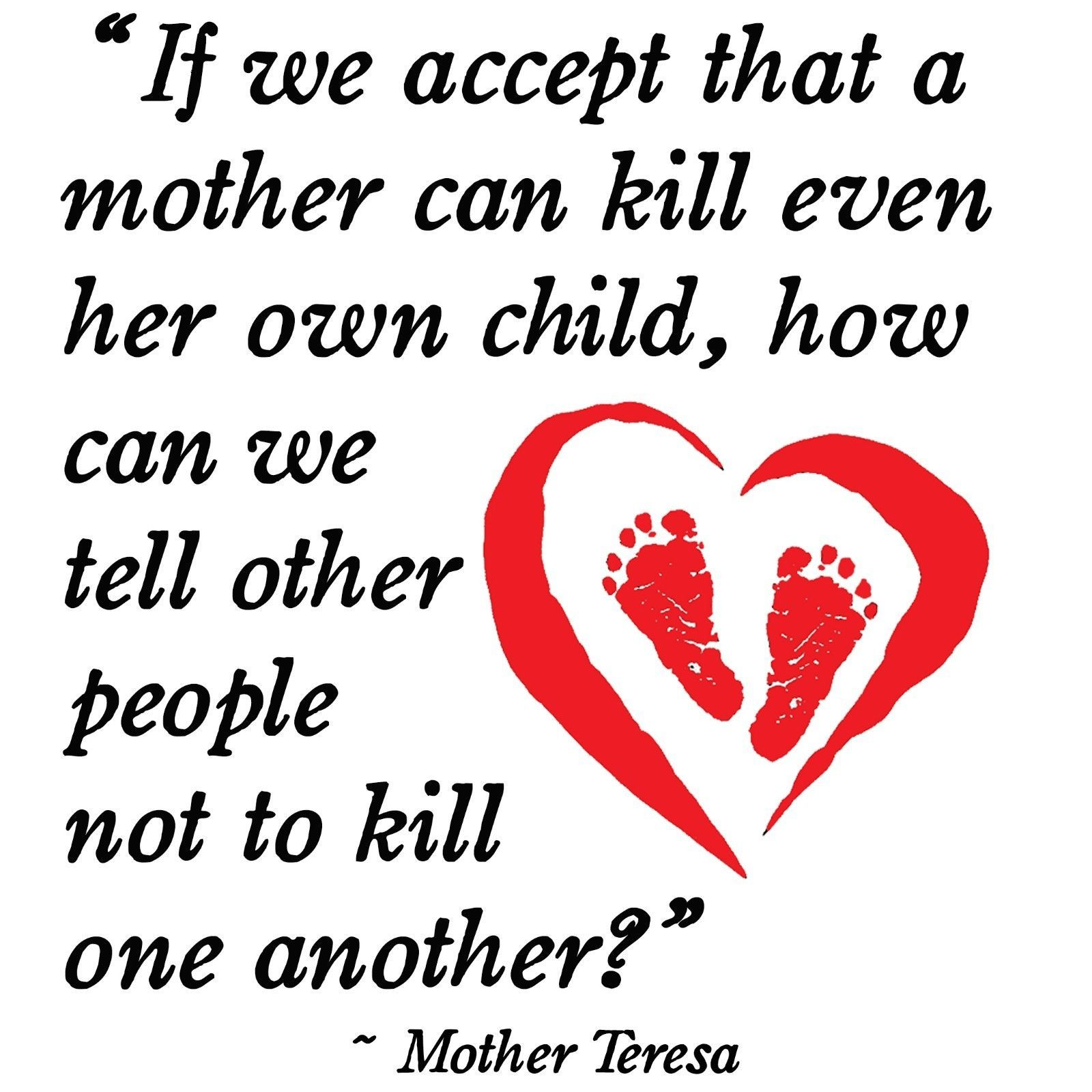 Abortion Quotes Anti Hillary Mother Teresa Abortion Quote Conservative Political