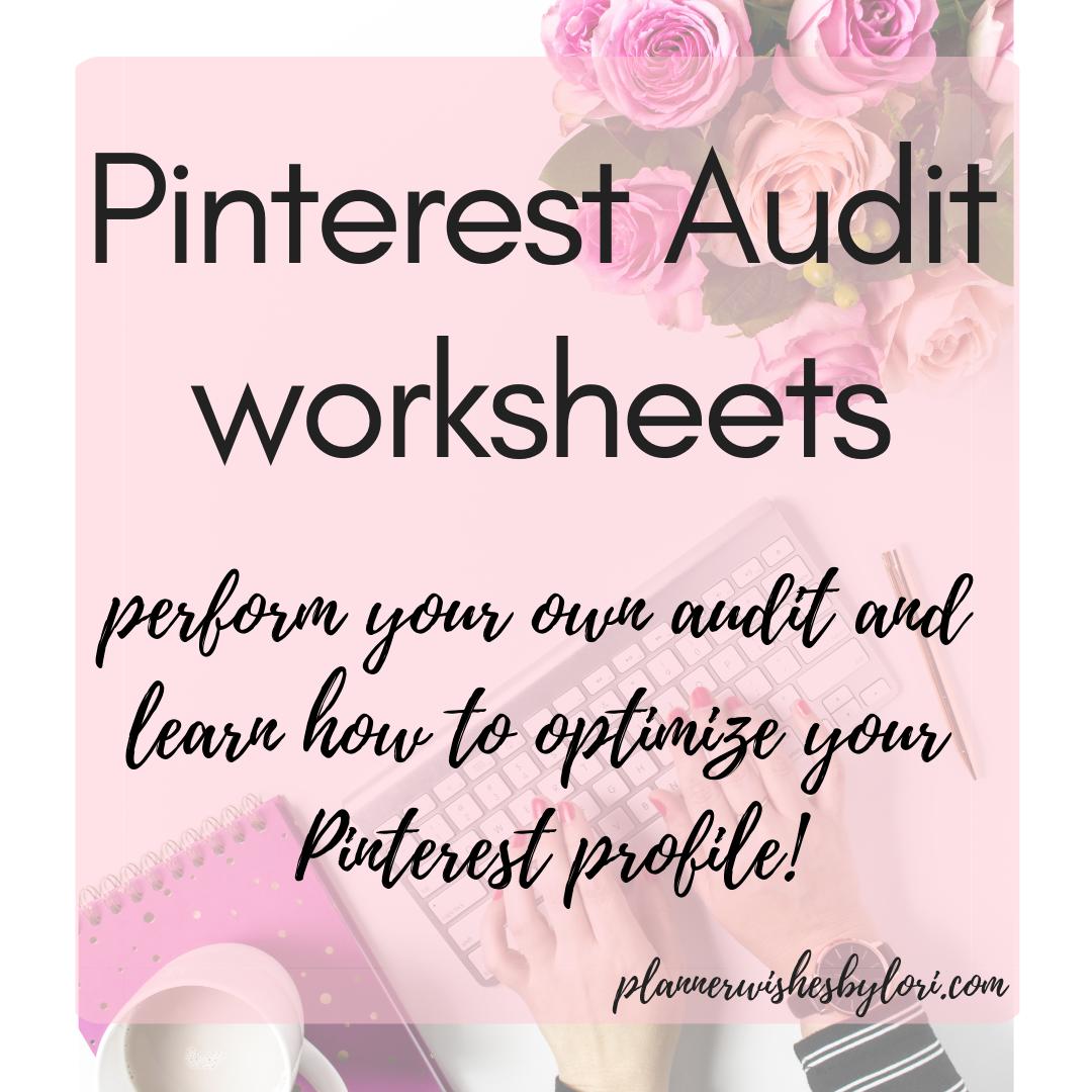 Pinterest Audit Worksheets