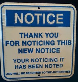 Notice Thank You For Noticing Humor Metal Sign