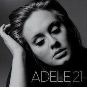 """Adele - """"Sometimes it lasts in love but sometimes it hurts instead"""""""