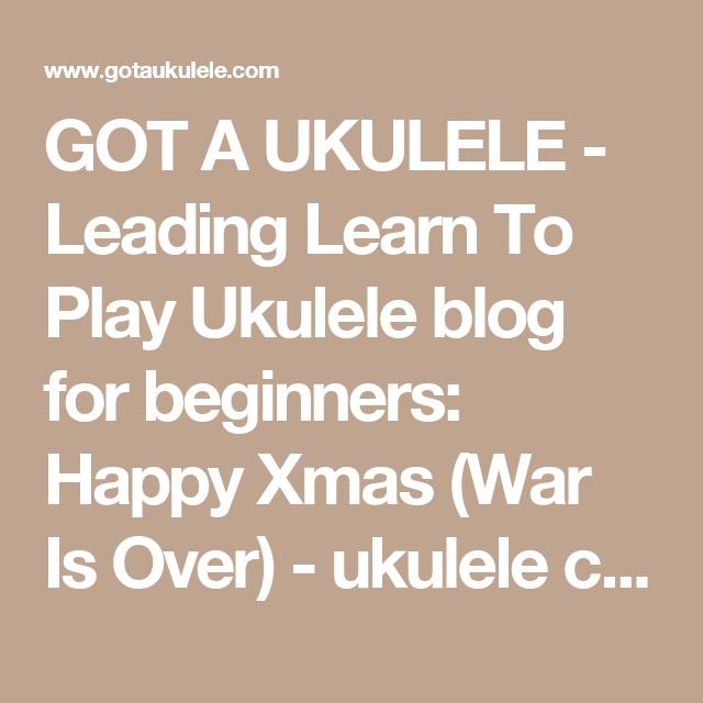 Got A Ukulele Leading Learn To Play Ukulele Blog For Beginners