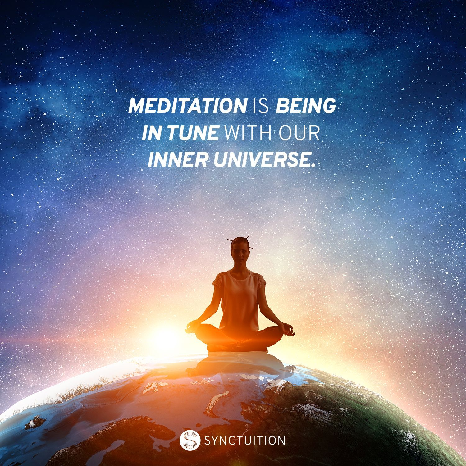 Meditation Is Being In Tune With Your Our Inner Universe Yoga Meditation Quotes Meditation Yoga Meditation