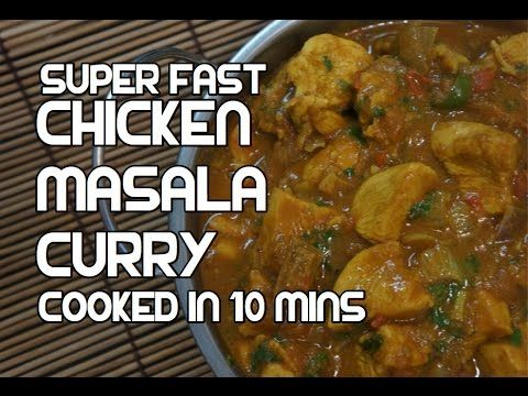 Chicken curry in 10 mins recipe super fast indian masala food forumfinder Image collections