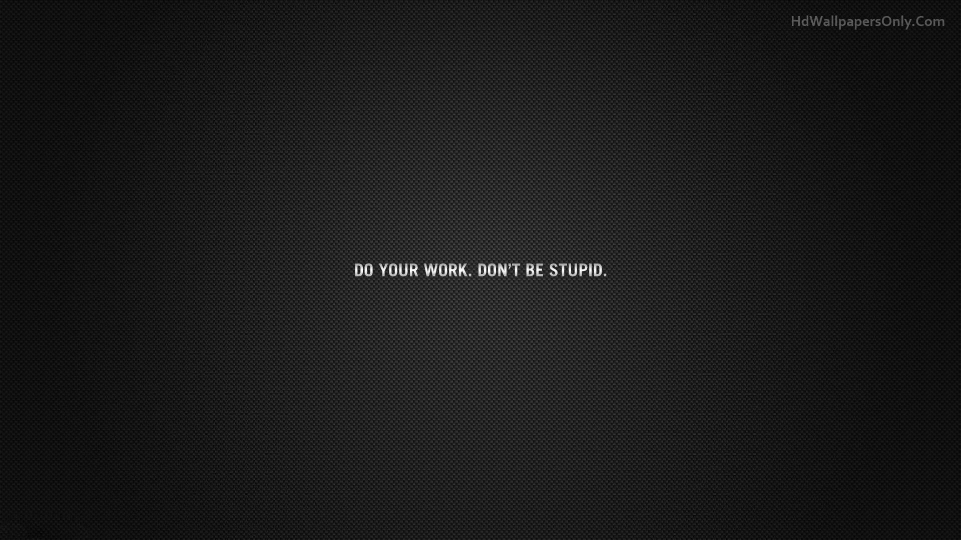 Do Your Work Inspirational Quotes Wallpapers Life Quotes Wallpaper Work Quotes