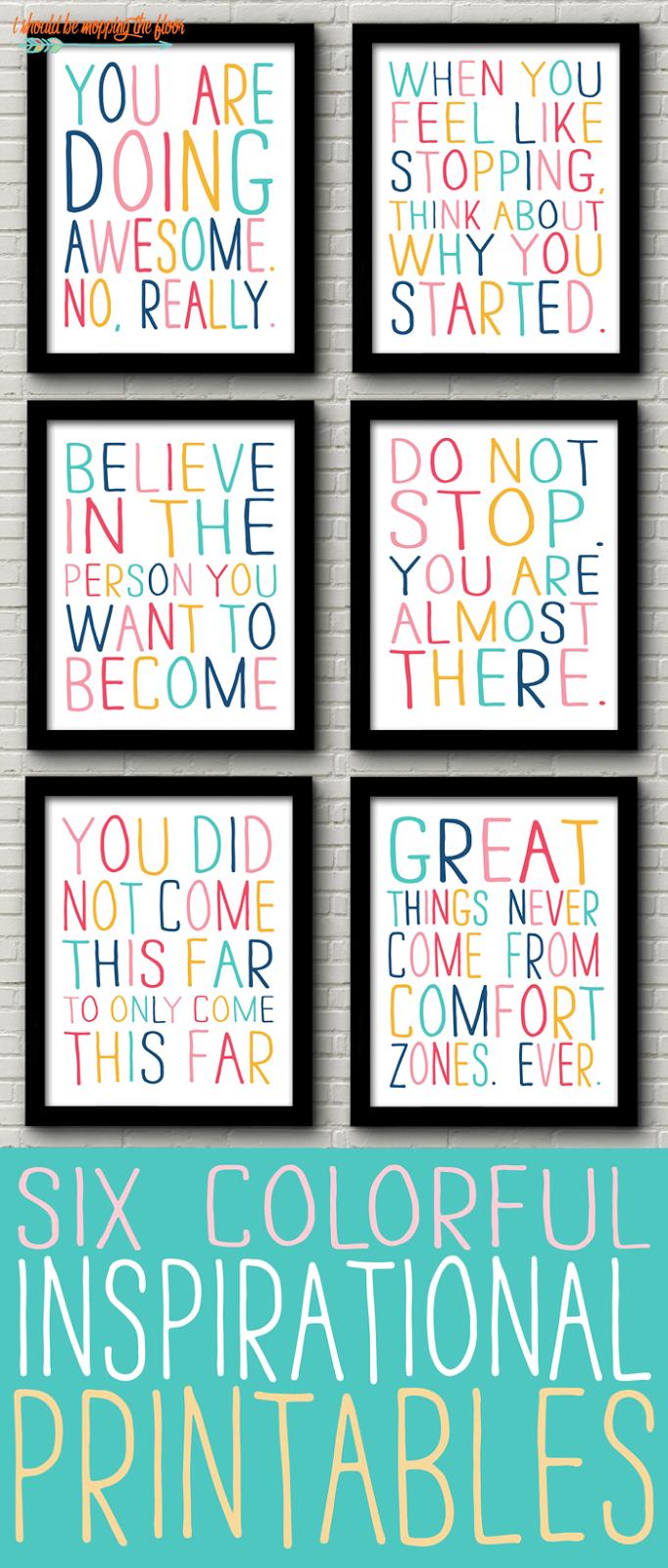 Six Printable Inspirational Quotes