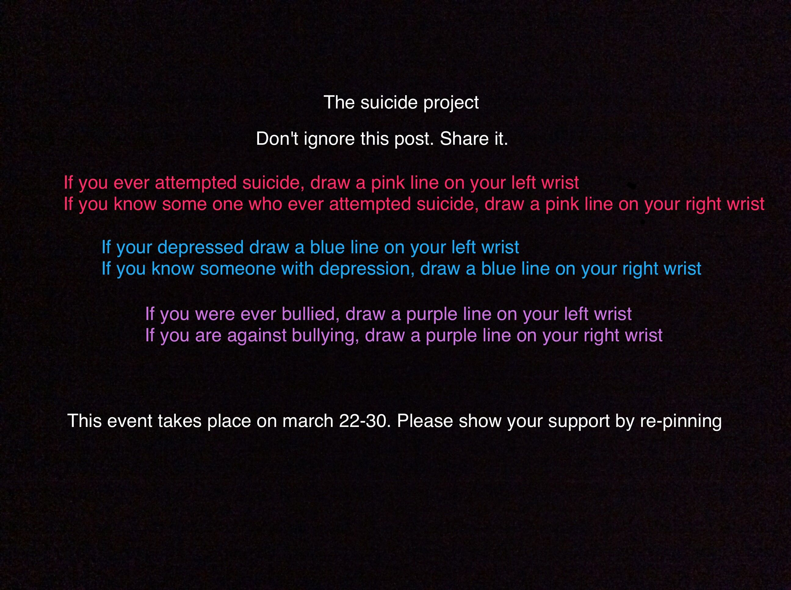 Doing this tomorrow ! Save lives , help bring awareness to depression , and help prevent bullying. Life is short so enjoy it