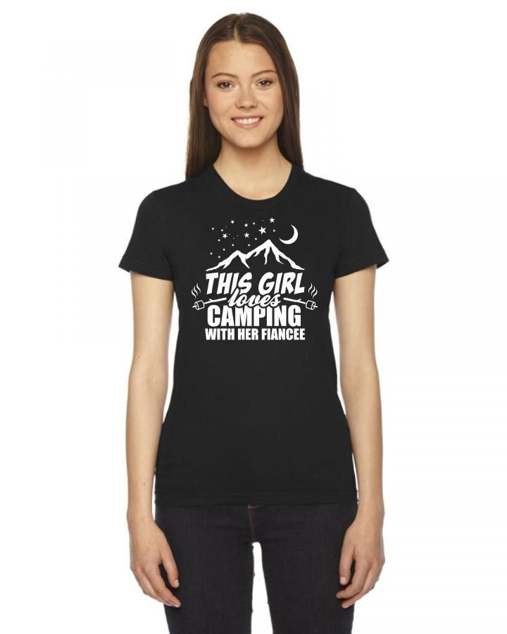 this girl loves camping with her fiancee 1 Ladies Fitted T-Shirt