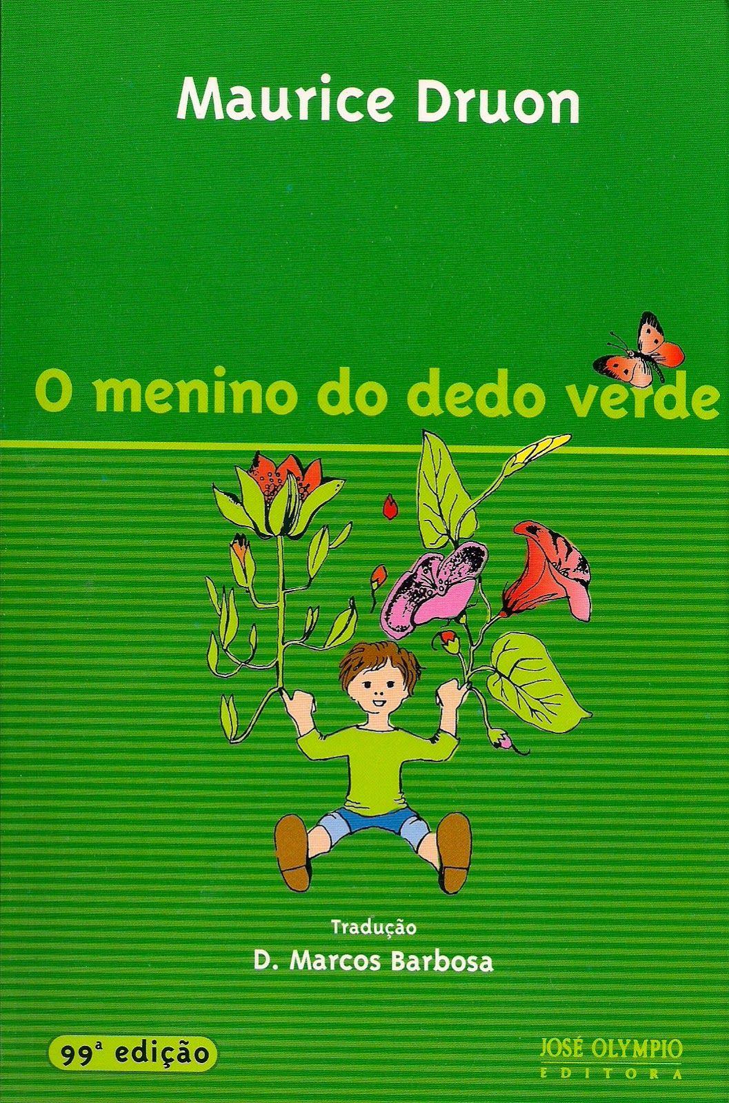 O Menino Do Dedo Verde Maurice Druon Livros Infanto Juvenil