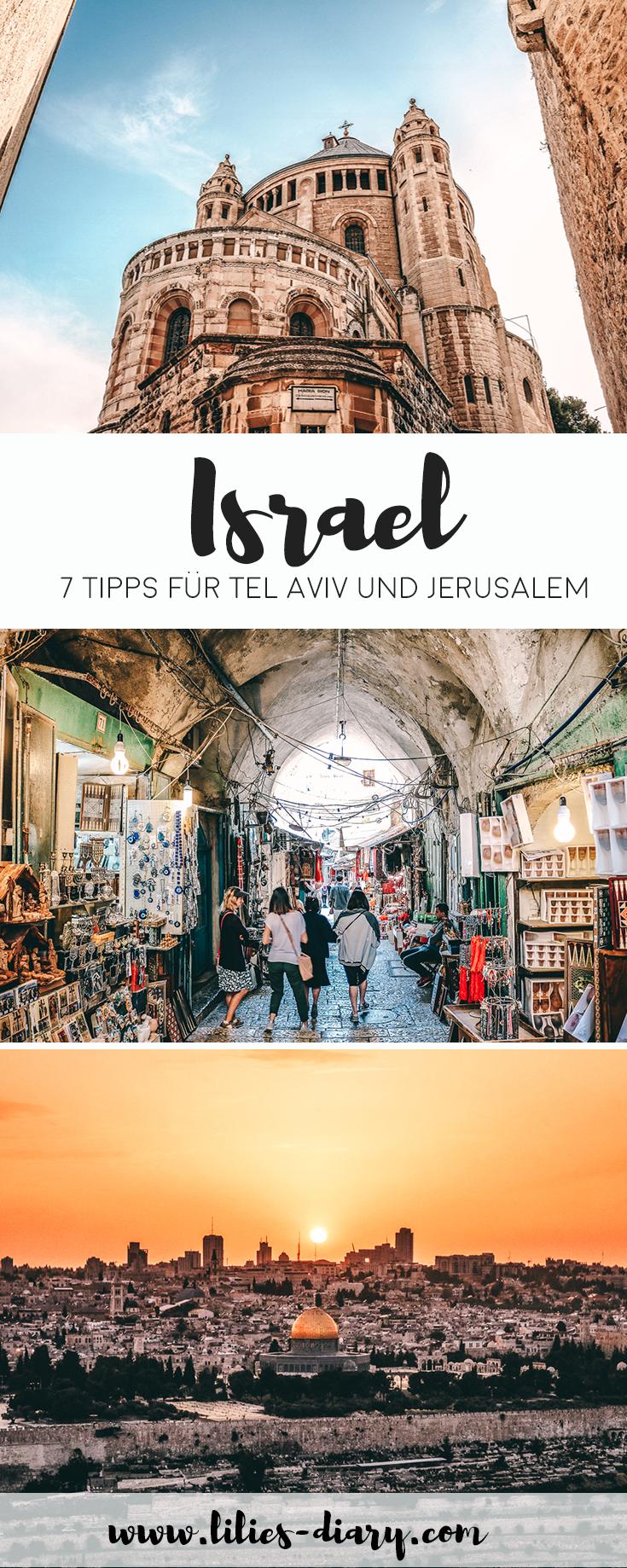 Israel Reisetipps – 7 Tipps für einen Kurztrip durch Tel Aviv und Jerusalem #traveltojordan
