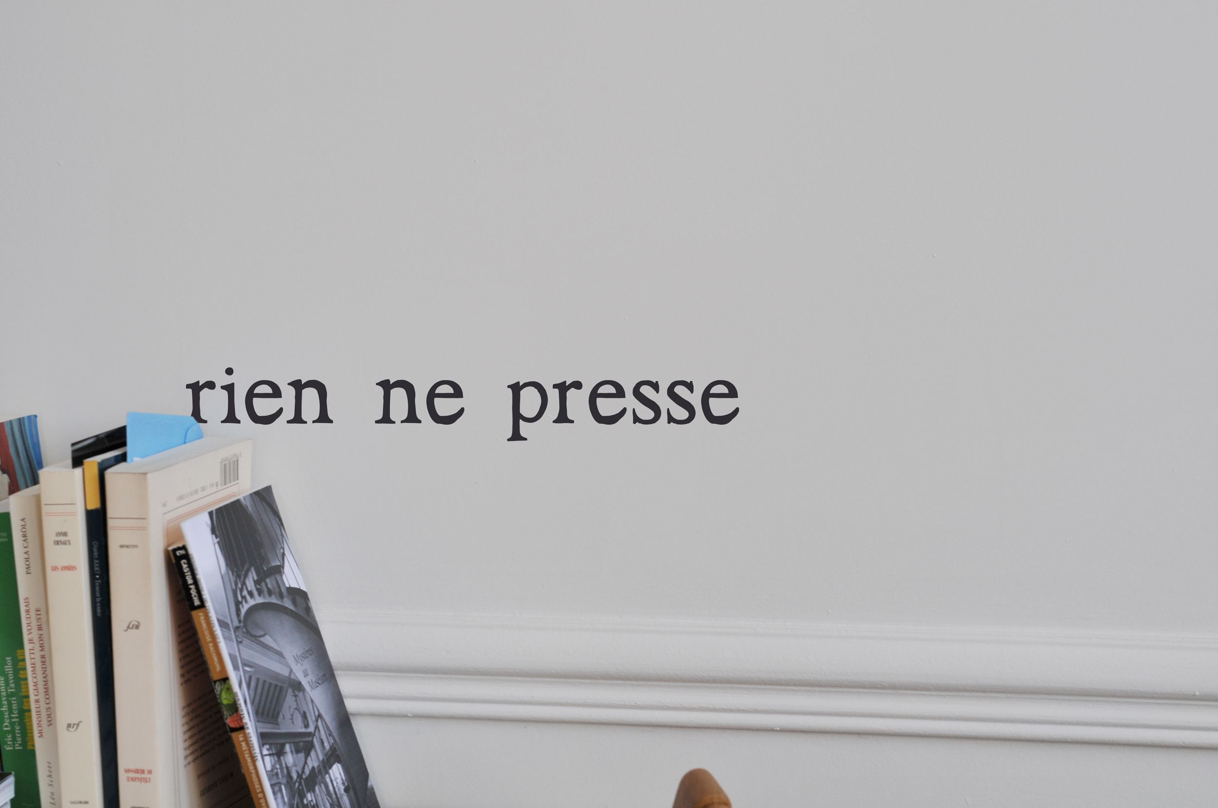 "Wall sticker by Mel&Kio (Marie Ben)  ""rien ne presse"" means nothing need to be speed, slow down £ 13"