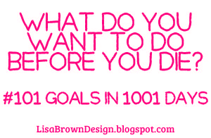 What Do You Want To Do Before You Die 101goalsin1001days Life