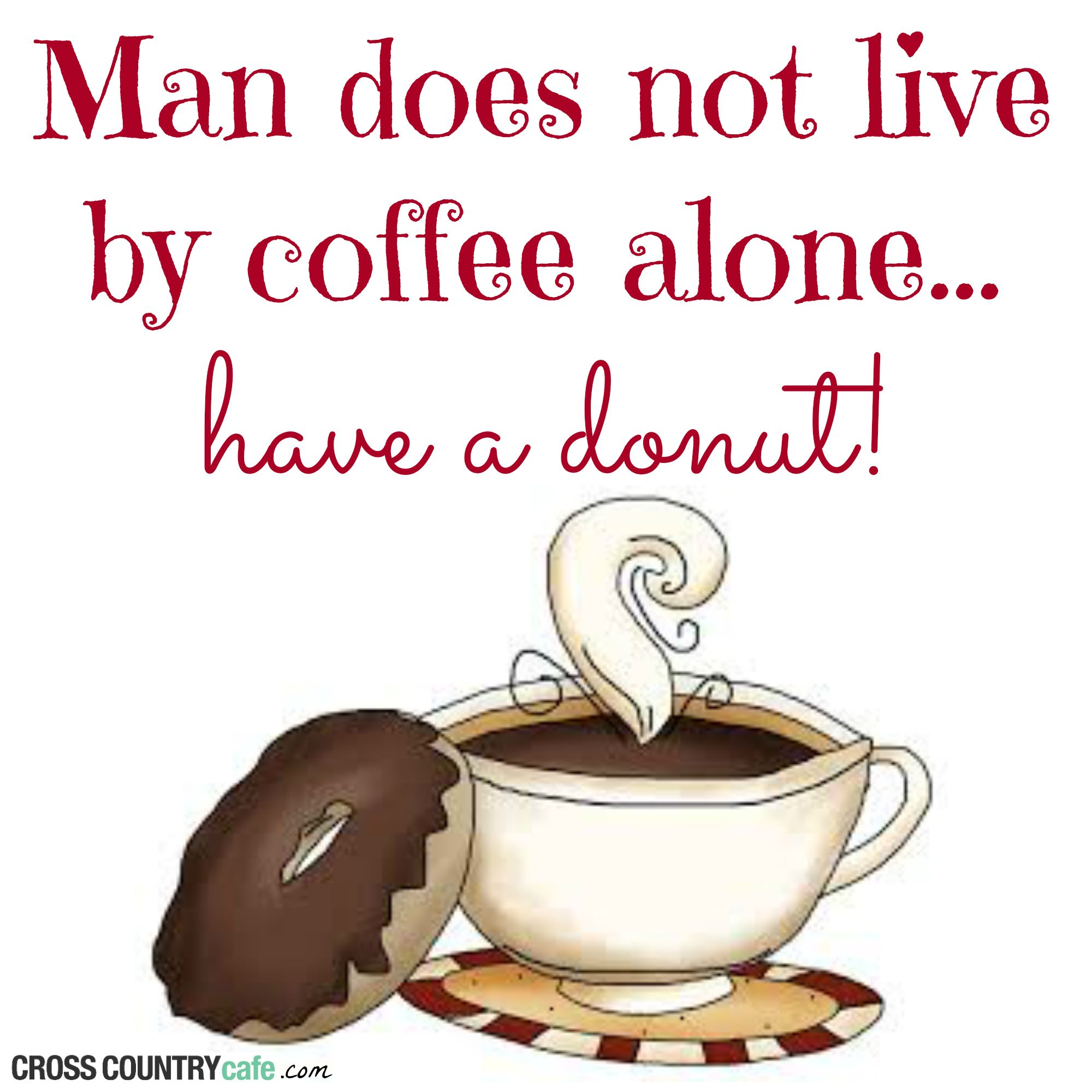 coffee quote of the week coffee quotes coffee donuts biggby