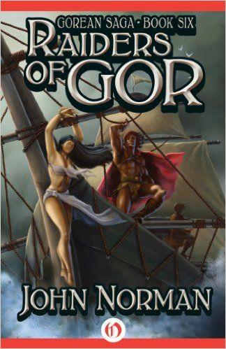 Amazon raiders of gor gorean saga book 6 ebook john norman amazon raiders of gor gorean saga book 6 ebook john fandeluxe Epub