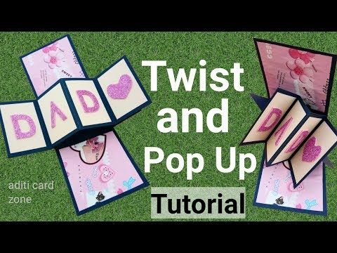 How To Make Twist And Pop Up Card Handmade Birthday Card Tutorial Father S Day Gift Idea Birthday Card Pop Up Pop Up Greeting Cards Handmade Birthday Cards