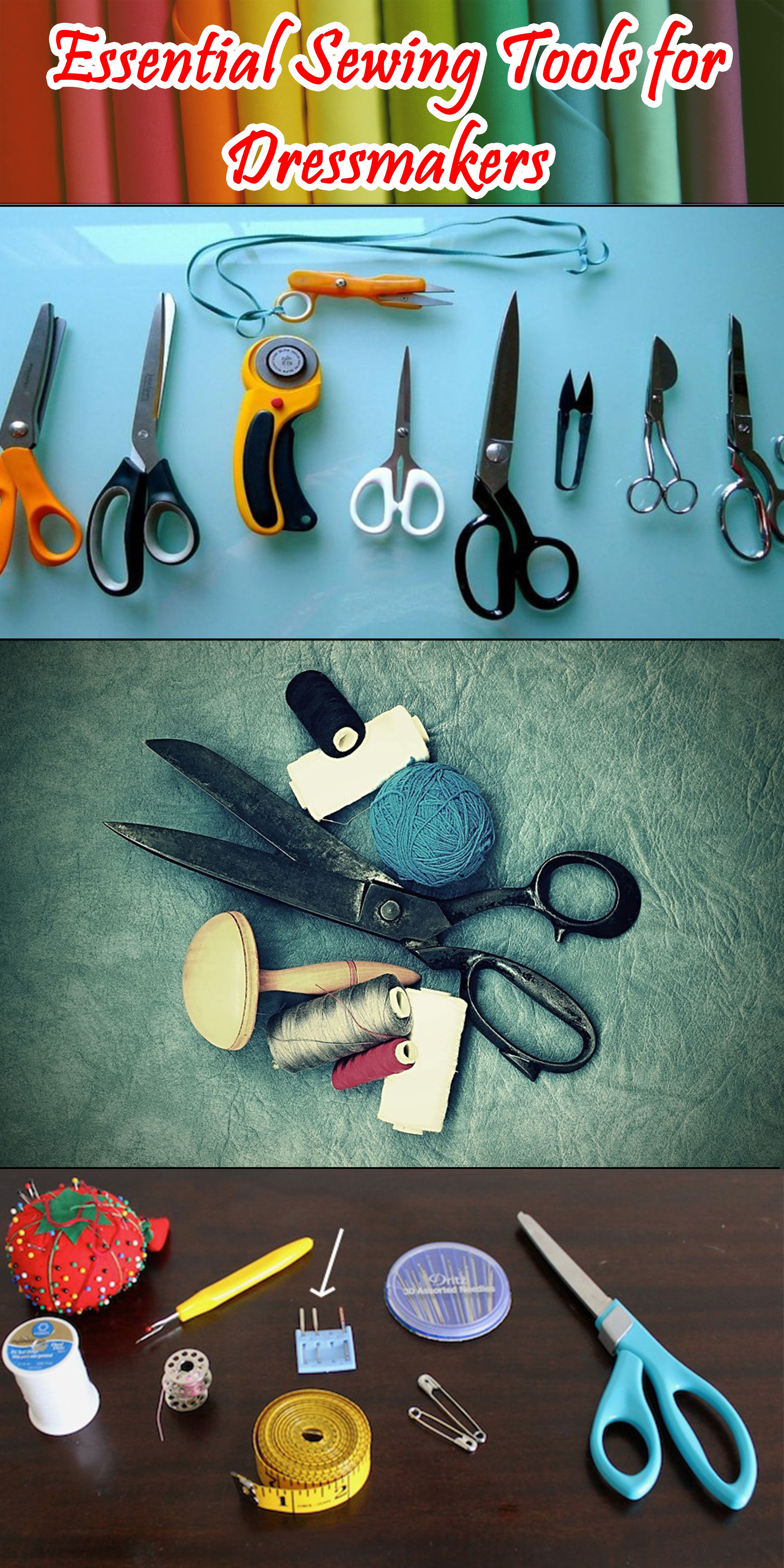 Essential Sewing Tools For Dressmakers A Must Read For