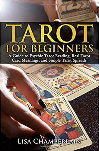 Tarot For Beginners A Guide To Psychic Tarot Reading Real Tarot