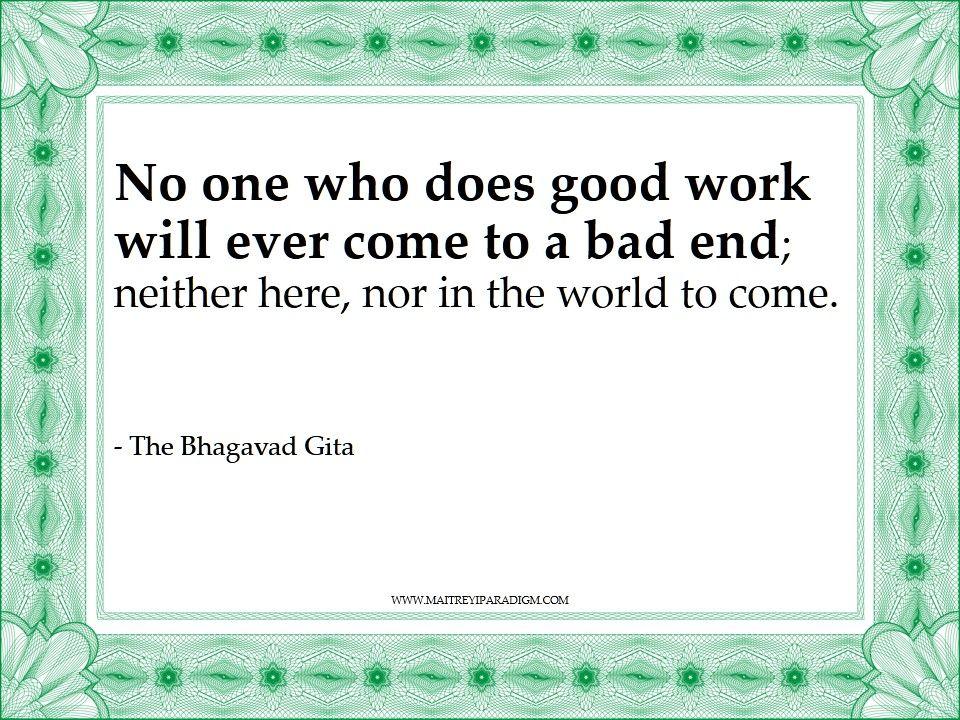 The Bhagavad Gita Quote.....I Call Bullshit. On Planet