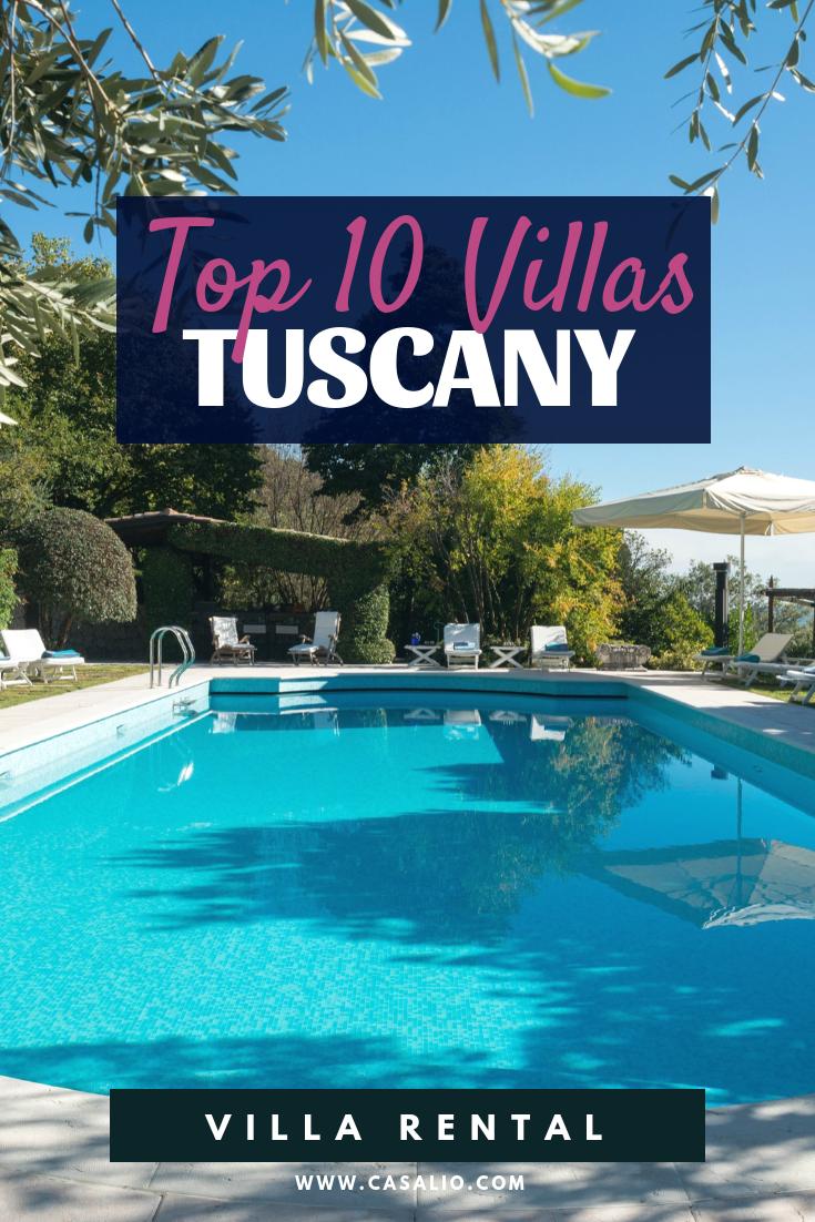 Top 10 Villas In Tuscany For 2020 Tuscany Tuscany Villa Luxury Villa Rentals