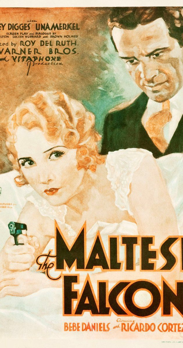 The Maltese Falcon 1931 Well Make Him Lay Off Me Or I Ll Fog Him And Nothing Ll Stop Me Maltese Falcon Movie Maltese Noir Movie