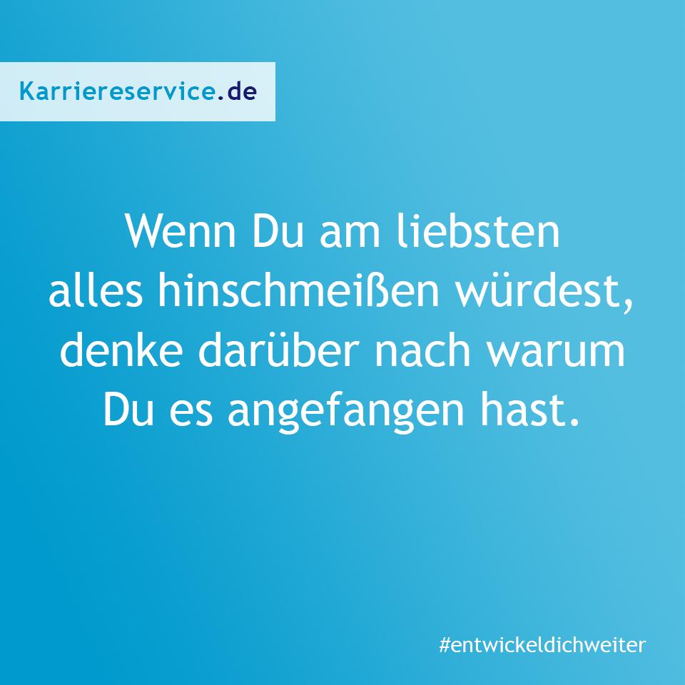 Spruch über das Aufgeben. Karriereservice.de