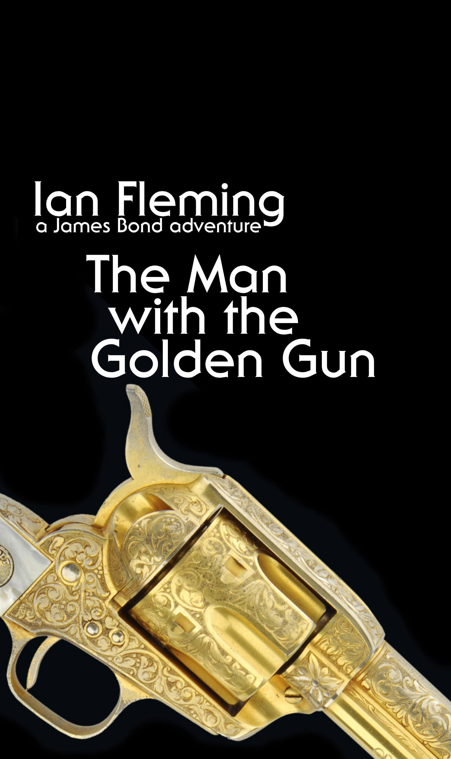"Ian Fleming black series: ""The Man With The Golden Gun"""