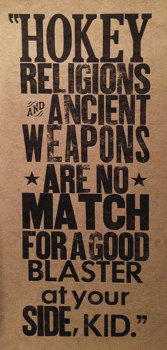 Letterpress Poster Han Solo Quote By Dandsletterpress 1000