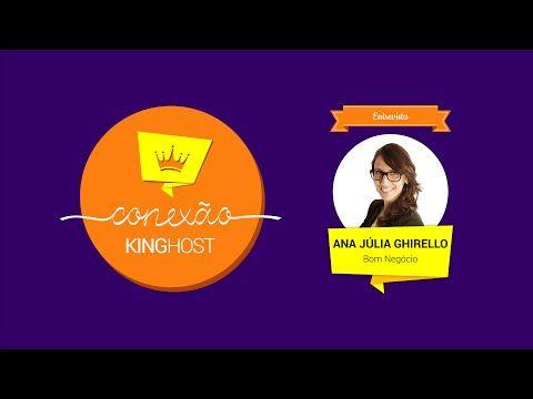 Entrevista com Ana Júlia Ghirello do Bomnegocio.com - LAB KingHost