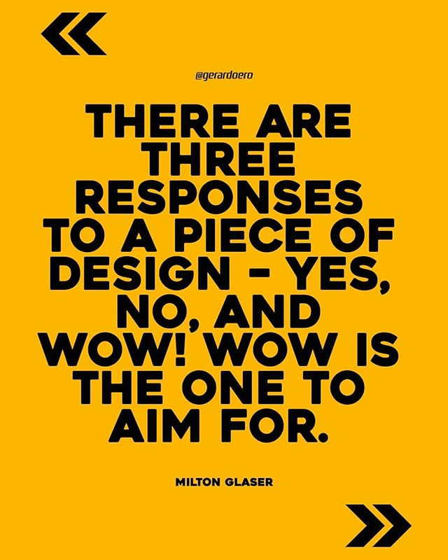 We Always Shoot For Wow Graphic Design Quotes Design Quotes Inspiration Interior Design Quotes