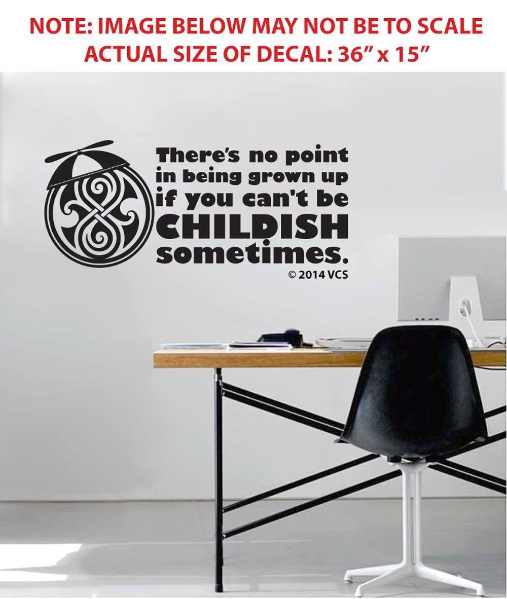 Be childish sometimes large wall decor sticker die cut vinyl be childish sometimes large wall decor sticker die cut vinyl decal doctor amipublicfo Choice Image