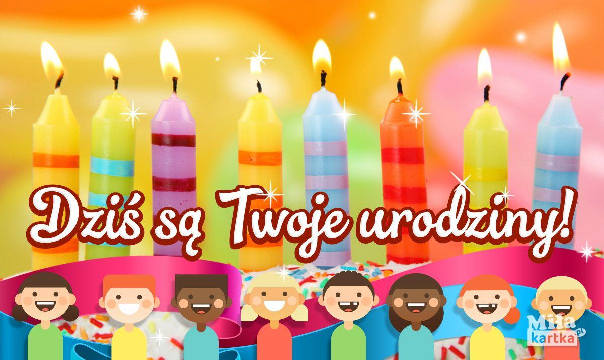 Dzis Sa Twoje Urodziny Kartki Urodzinowe Urodziny Kartki