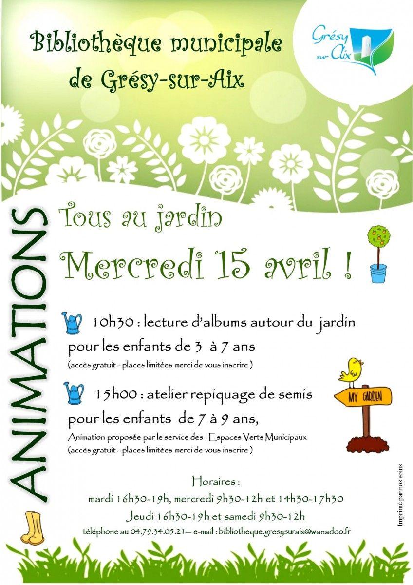 Animation exceptionnelle Tous au jardin  la biblioth¨que municipale de Crécy sur