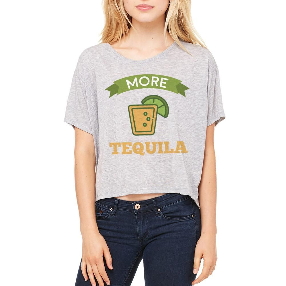 More Tequila  Shot Women's Athletic Heather Flowy Boxy Tee. Athletic Heather crew neck Short Sleeve Flowy Boxy Tee More Tequila  Shot .  Aaaaay briiiing  more tequila!!!  will sing a latino  for you if you are not careful with the shots. Remember the lemon and salt for the pain of the drink.