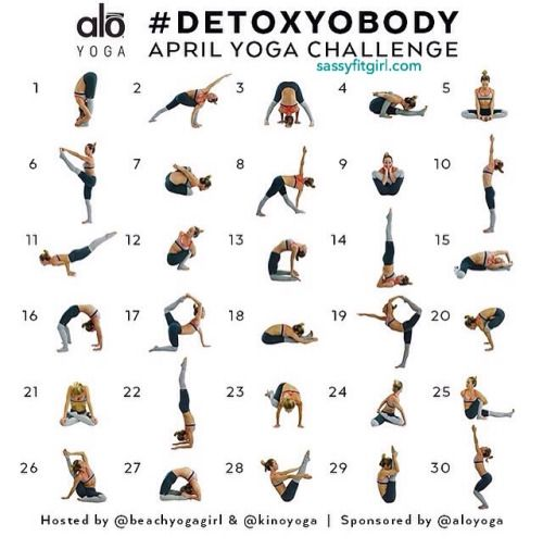 Detox Yo Body April Yoga Challenge It S Time To Detox Your Body For Spring I M Starting By Doing This 30 Day Yoga Challenge 30 Day Yoga 30 Day Yoga Challenge