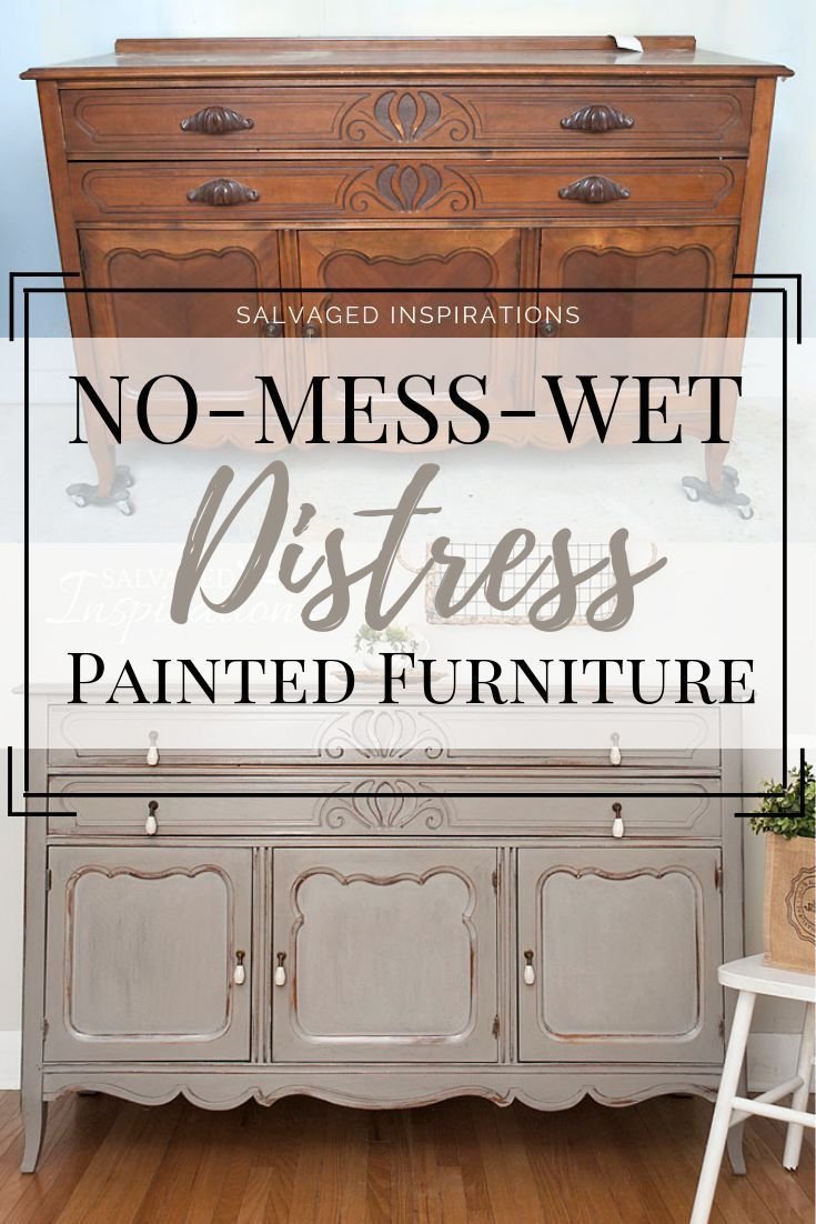 No Mess Wet Distress Painted Furniture Distressed