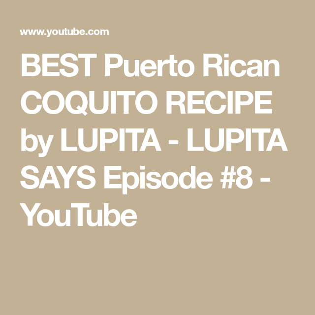 BEST Puerto Rican COQUITO RECIPE By LUPITA