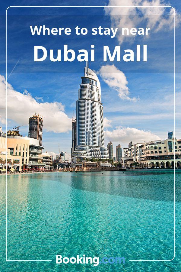 Where to stay near Dubai Mall Dubai mall, Dubai, Travel