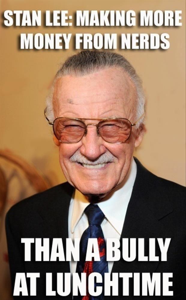 Stan Lee! :)