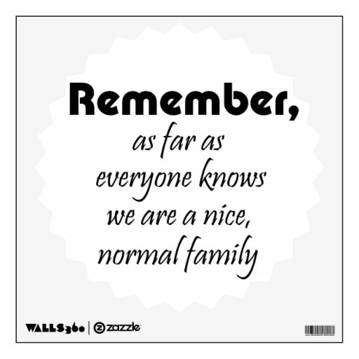 Humorous Family Quotes And Sayings Best Image Barokah Goodlook