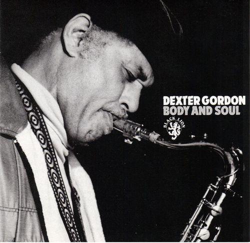 Dexter Gordon - 1967 - Body And Soul (Black Lion)