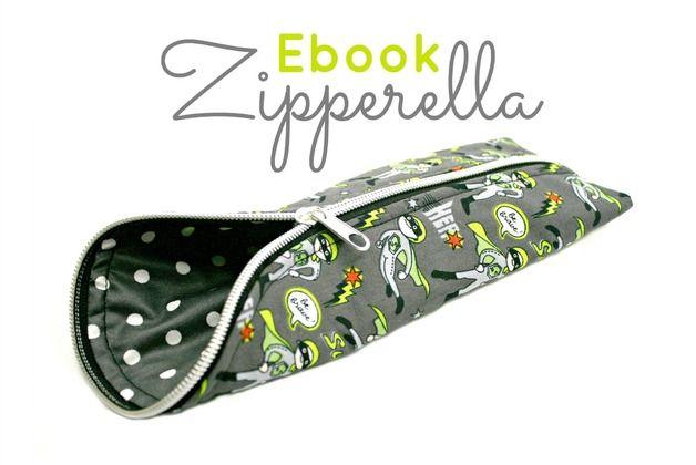 """Nähanleitungen Taschen - Ebook """"Zipperella""""-Stiftemäppchen So... - ein Designerstück von AngelaSewrella bei DaWanda"""
