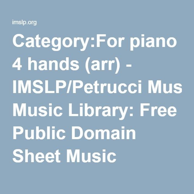 Category:For Piano 4 Hands (arr)