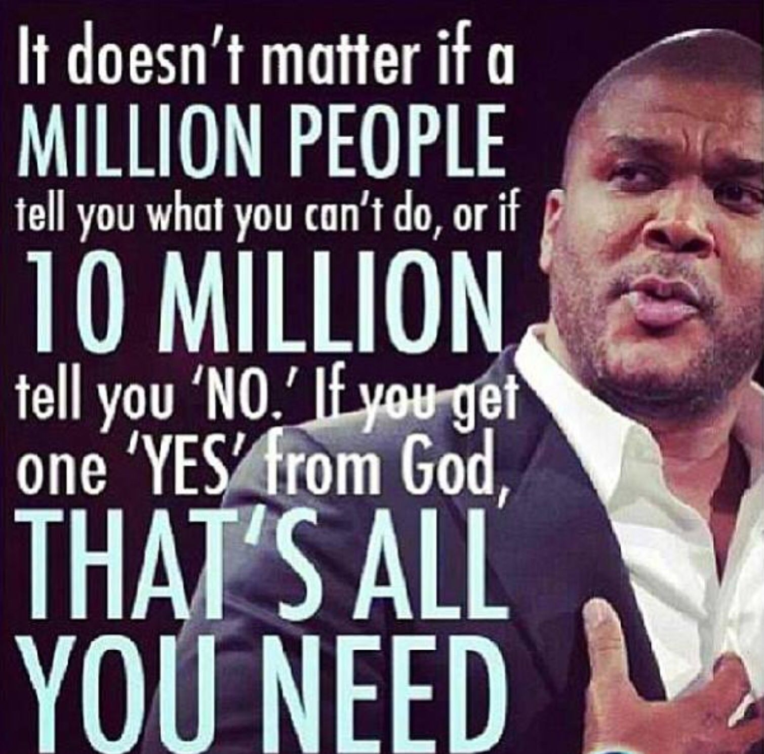 God S Yes Madea Quotes Tyler Perry Quotes Inspirational Words